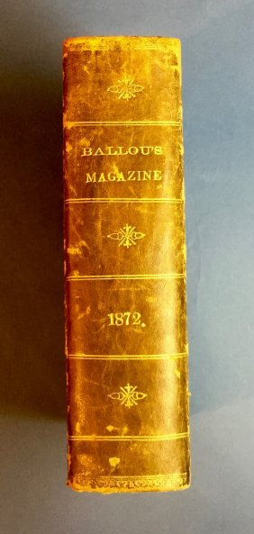 Ballou's Magazine Bound Volume 1872