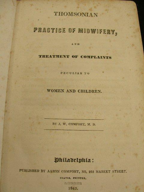 4018: Comfort,J.W. Thomsonian Practice of Midwifery