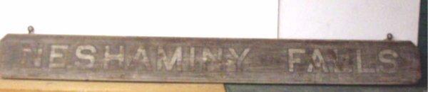 1018: 19th c. Neshaminy Falls Train Station Sign