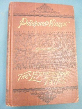321: 1894 Pudd'nhead Wilson First Edition Book
