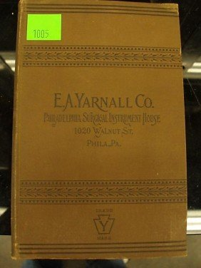 E.A. Yarnall Co. Surgical Instrument Catalog