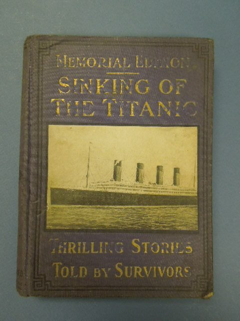 Memorial Edition Sinking of The Titanic 1912