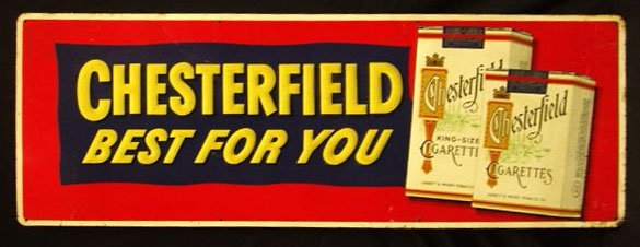 2002: 40's Chesterfield cigarettes tin display sign