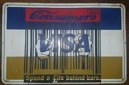 BANKSY street art, on  English  large VISA Sign.