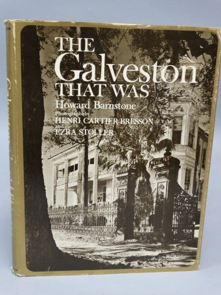 The Galveston That Was - Howard Barnstone  Signed