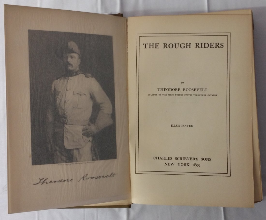 1ST EDITION THE ROUGH RIDERS, THEODORE ROOSEVELT, 1899 - 6