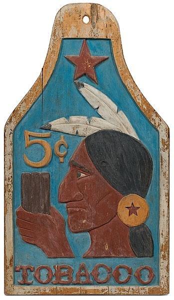 23: Folk Art Indian Tobacco Sign