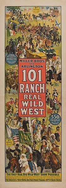 341: 101 Ranch Real Wild West Poster by Strobridge Lith