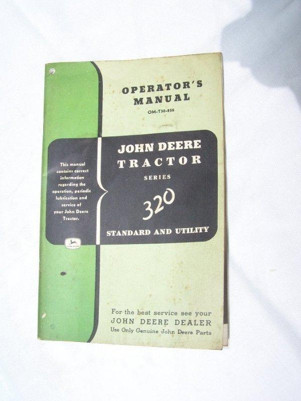 3002: John Deere 320 Antique Tractor Owners Manual