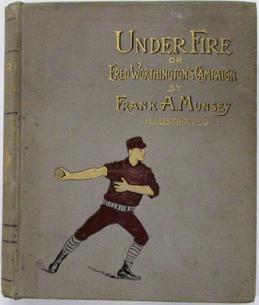 """""""Under Fire, or Fred Worthington's Campaign"""""""