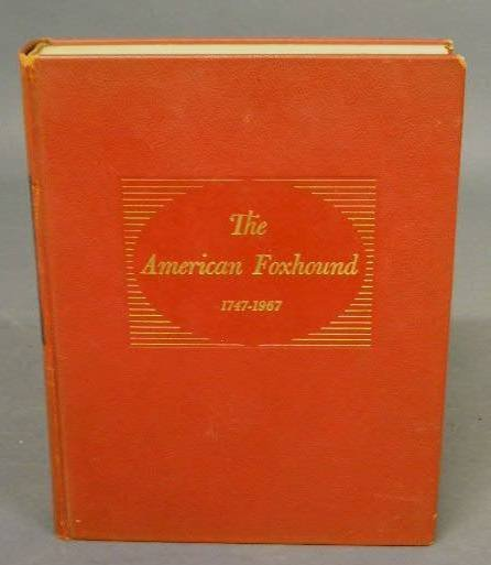 19:  Book The American Foxhound 1747-1967 by Alexander