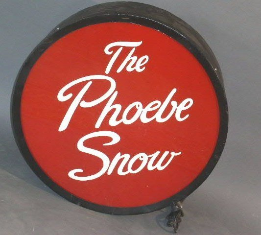 """3: Railroad drumhead or tail sign- """"The Phoebe Snow"""", r"""