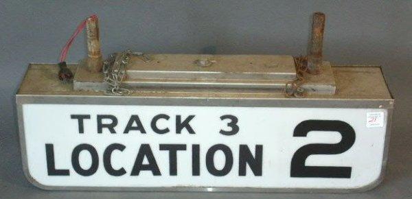 """21: Railroad track sign- """"Track 3 Location 2"""", c.1960."""