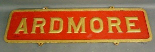 "301: Pennsylvania Rail Road sign ""Ardmore"", cast iron"