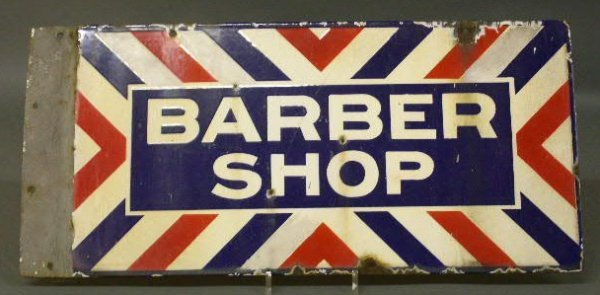15: Barber Shop sign, c.1940, enameled, double-sided. 1