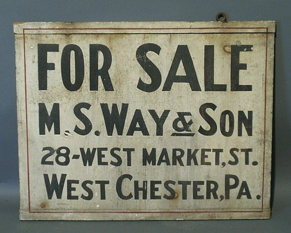 """22: Real estate sign, West Chester, PA. 18.125""""x23.125"""