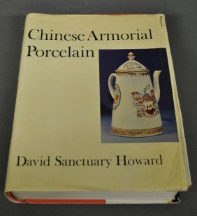 Book – Howard, David S., Chinese Armorial Porcelain,