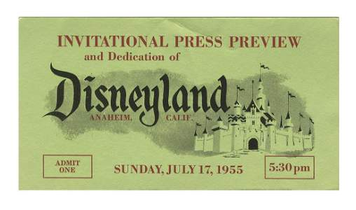 Green Disneyland Opening Day Press Preview Ticket.