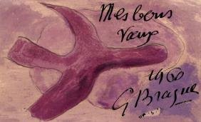 Georges Braque,  French 1882-1963-   ''Mes Bons Voeux'';