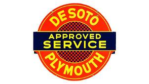 Desoto Plymouth Approved Service Sign DSP 45x42