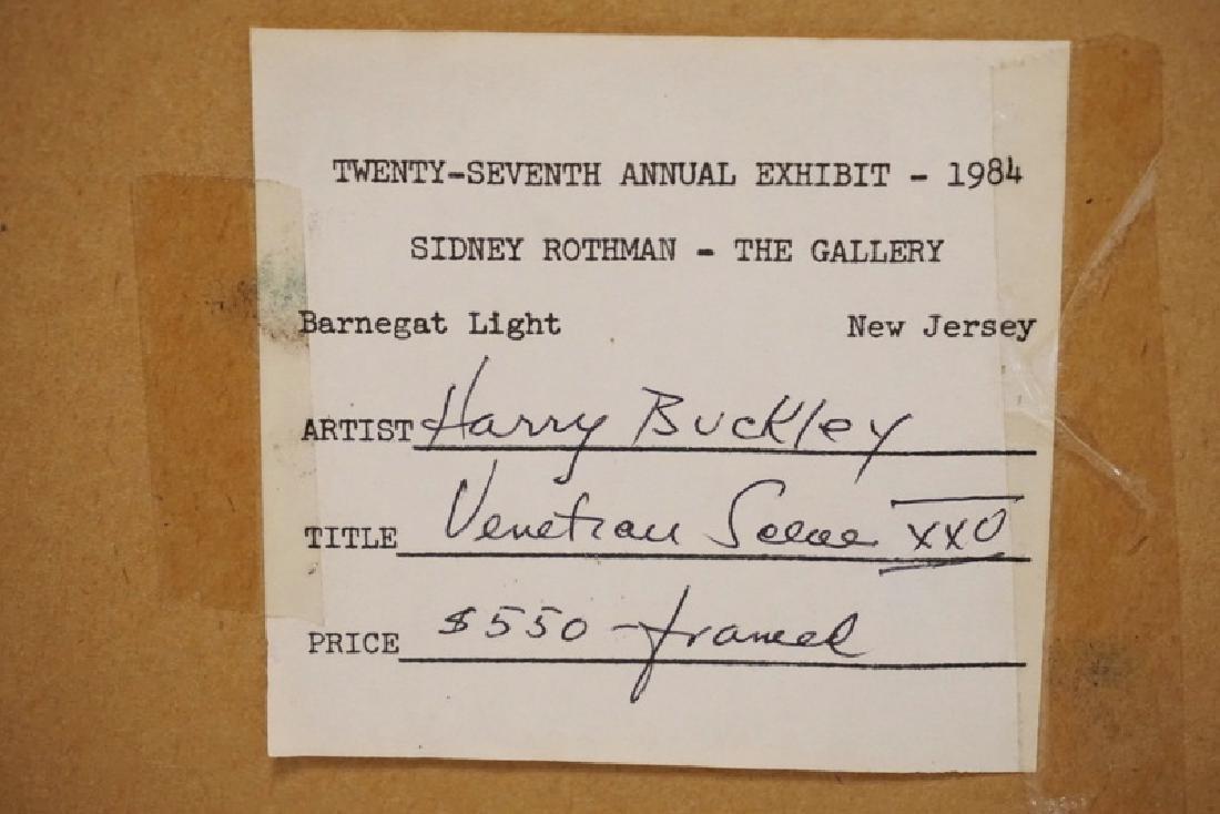 HARRY E. BUCKLEY OIL PAINTING ON BOARD TITLED *VENETIAN - 3