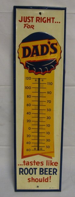 4: DAD'S ROOT BEER ADVERTISING THERMOMETER; MARKED RM-T
