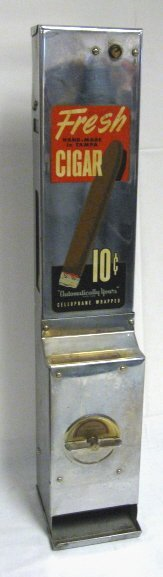 10: 10 CENT CIGAR VENDING MACHINE; *AUTOMATICALLY YOURS