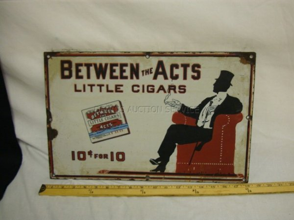 1017: ENAMELED *BETWEEN THE ACTS* CIGAR SIGN; BALTO ENA