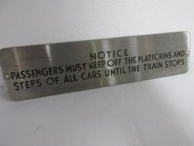 PASSENGER NOTICE SIGN, STAINLESS STEEL