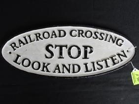 RAILROAD CROSSING, STOP-LOOK-LISTEN CAST IRON SIGN