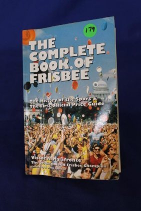 The Complete Book Of Frisbee By Victor A. Malafronte C.