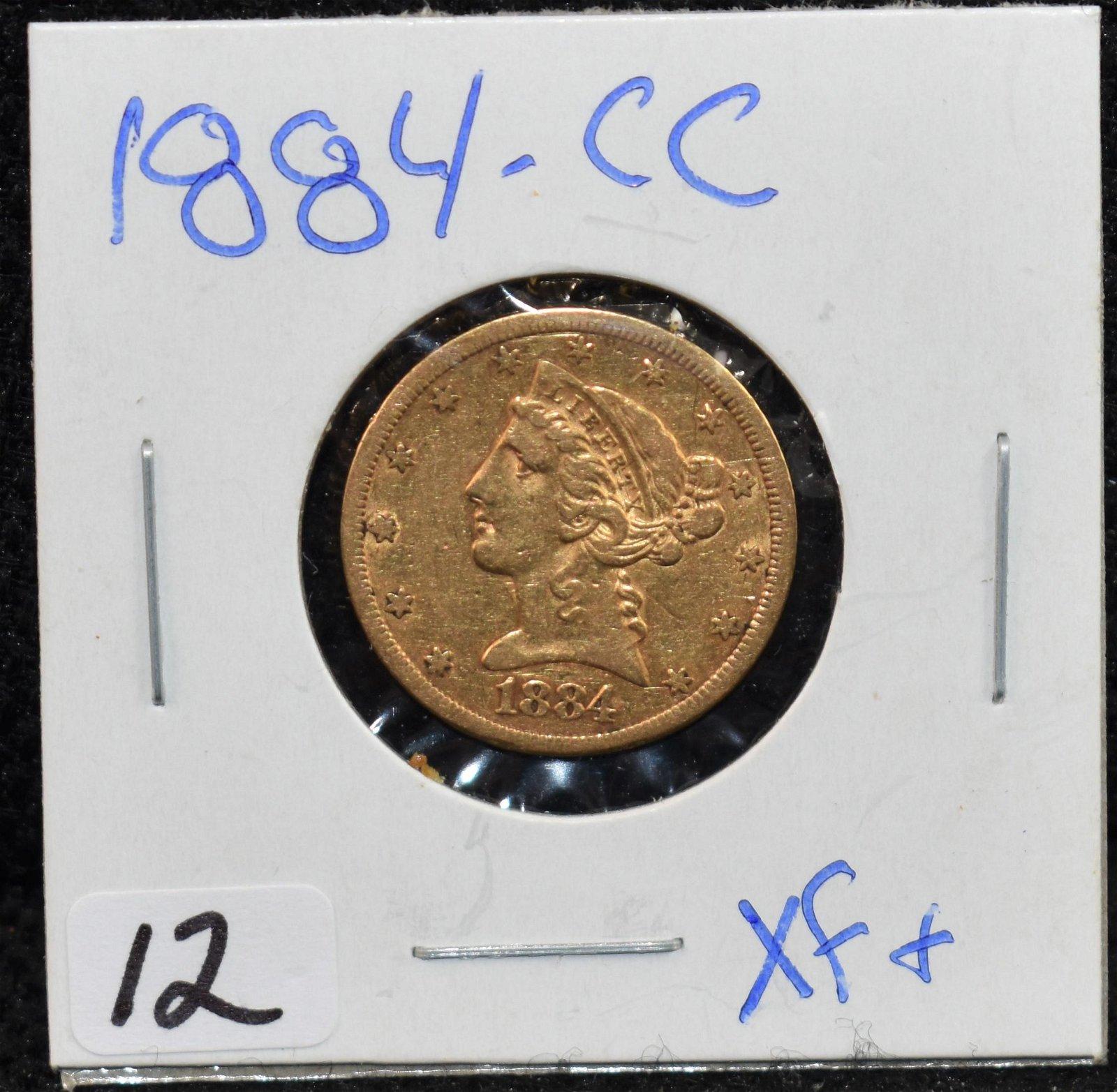 RARE 1884-CC XF+ $5 LIBERTY GOLD COIN