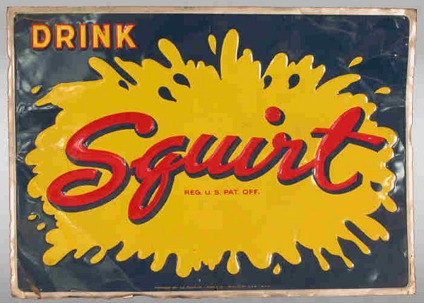 """508: Squirt sign. Slogan says """"Drink Squirt"""""""