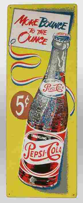 "Pepsi Cola sign. Slogan says ""More"