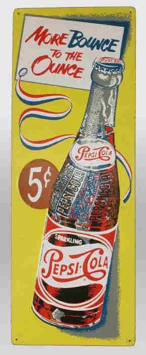 "509: Pepsi Cola sign. Slogan says ""More"