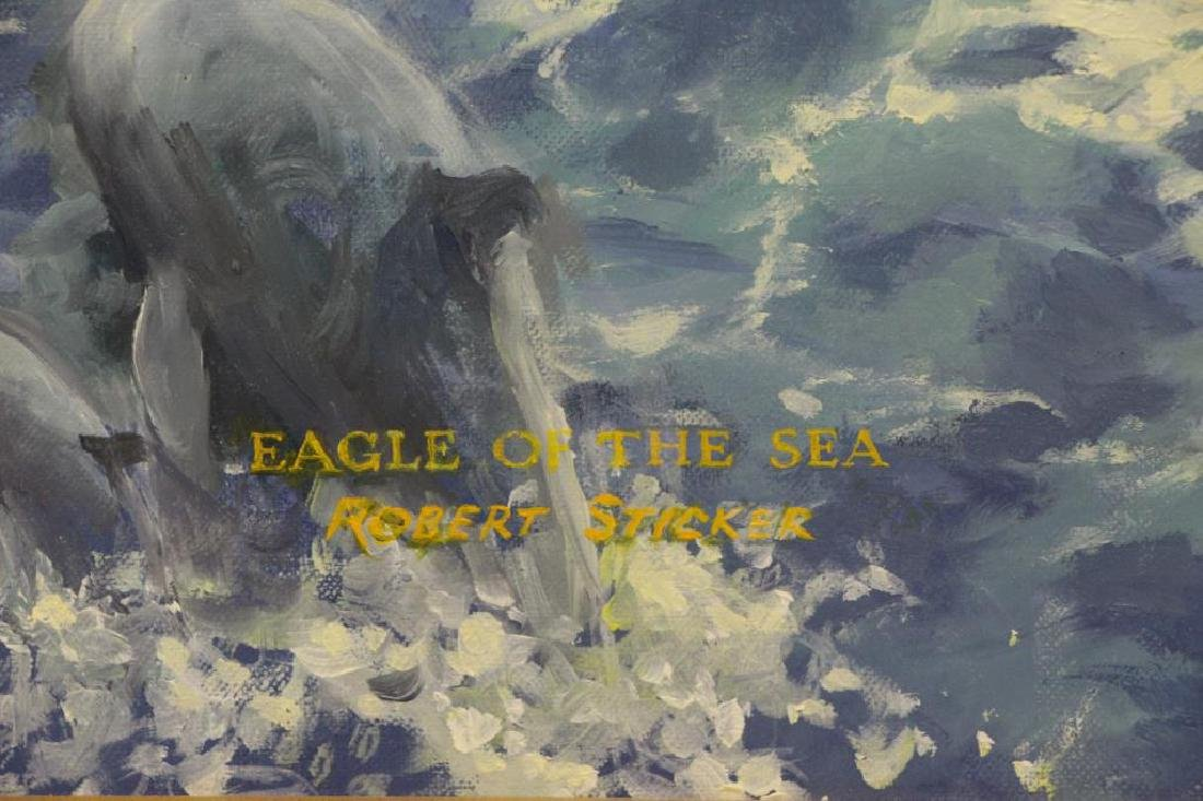 "STICKER, Robert. Oil on Canvas. ""Eagle of the Sea"" - 5"