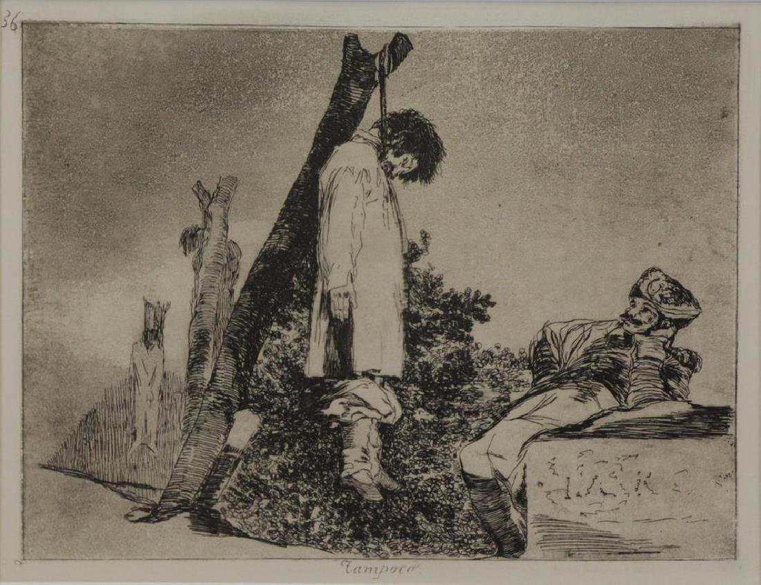 """GOYA, Francisco. Etching. """"Tampoco"""" From Disasters"""