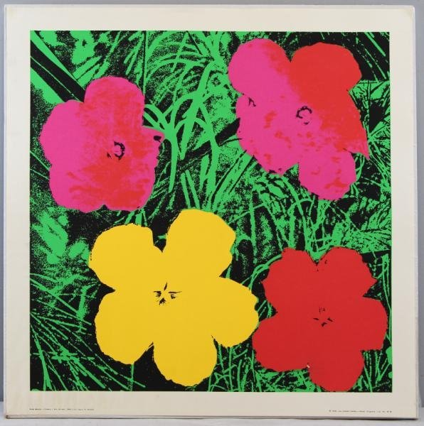"Any Warhol Silkscreen Poster ""Flowers."""