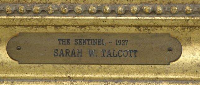 "TALCOTT, Sarah. Oil on Canvas. ""The Sentinal"". - 5"