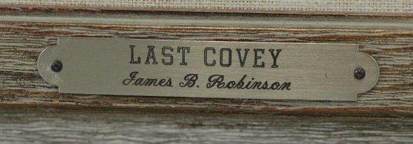 "ROBINSON, James. Oil on Panel. ""Last Covey"". - 5"