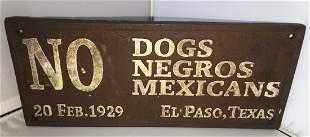 1929 El Paso Texas Collectable Signage No Dogs.