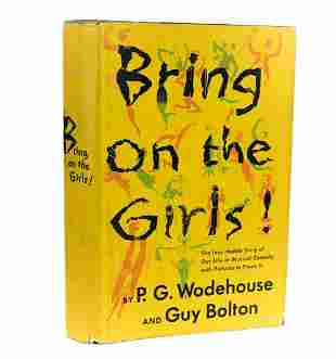 Wodehouse, P.G. & Bolton, Guy 'Bring on the Girls' 1953
