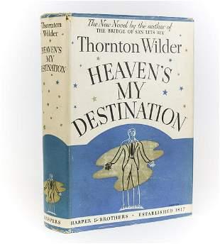 Thorton Wilder 'Heaven's My Destination'. Harper &