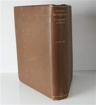 Albert M. Cohn, George Cruikshank A Catalogue Raisonne