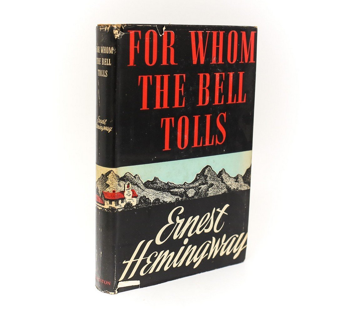 Hemingway, Ernest For Whom the Bell Tolls 1st Ed 1940