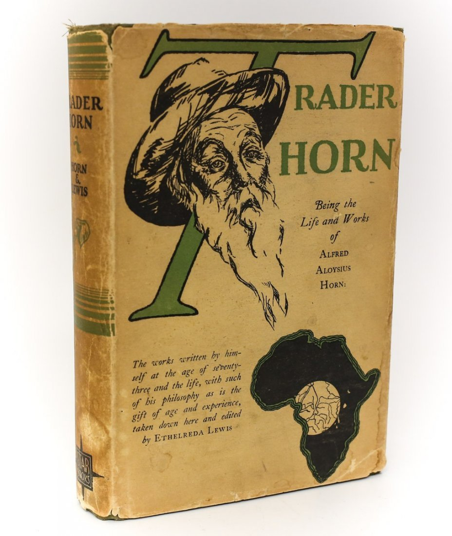 Horn, Alfred Aloysius 'Trader Horn: Being the Life'