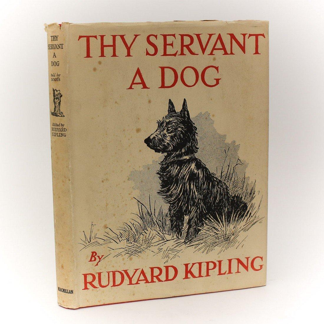 Kipling, Rudyard ' Thy Servant a Dog' 1st Edition 1930