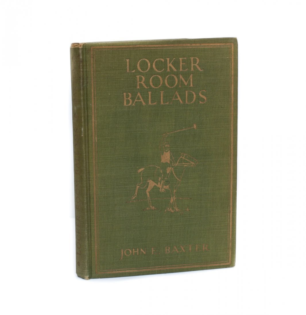 Baxter, John E Locker Room Ballads 1st Ed Signed 1923