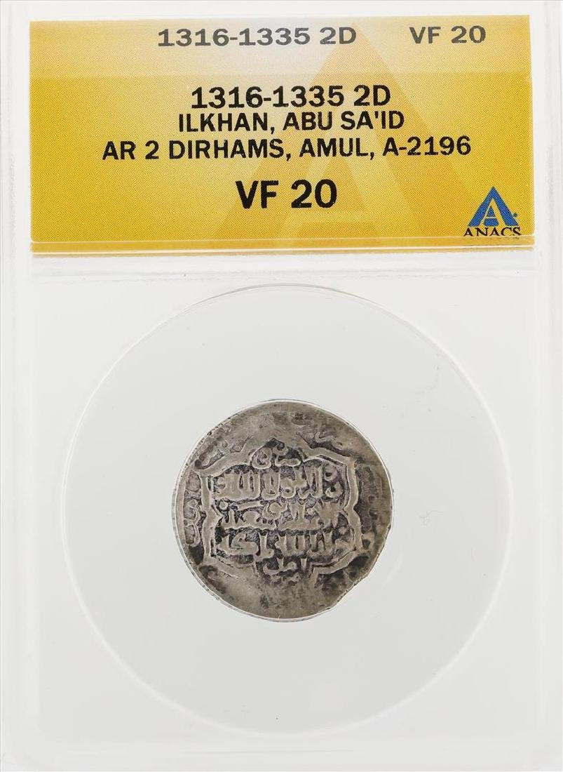 1316-1335 2D Ilkhan ABU SA ID AR 2 Dirhams Amul A2196