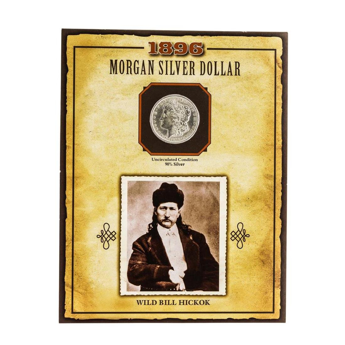 1896 $1 Morgan Silver Dollar Coin with Wild Bill Kickok